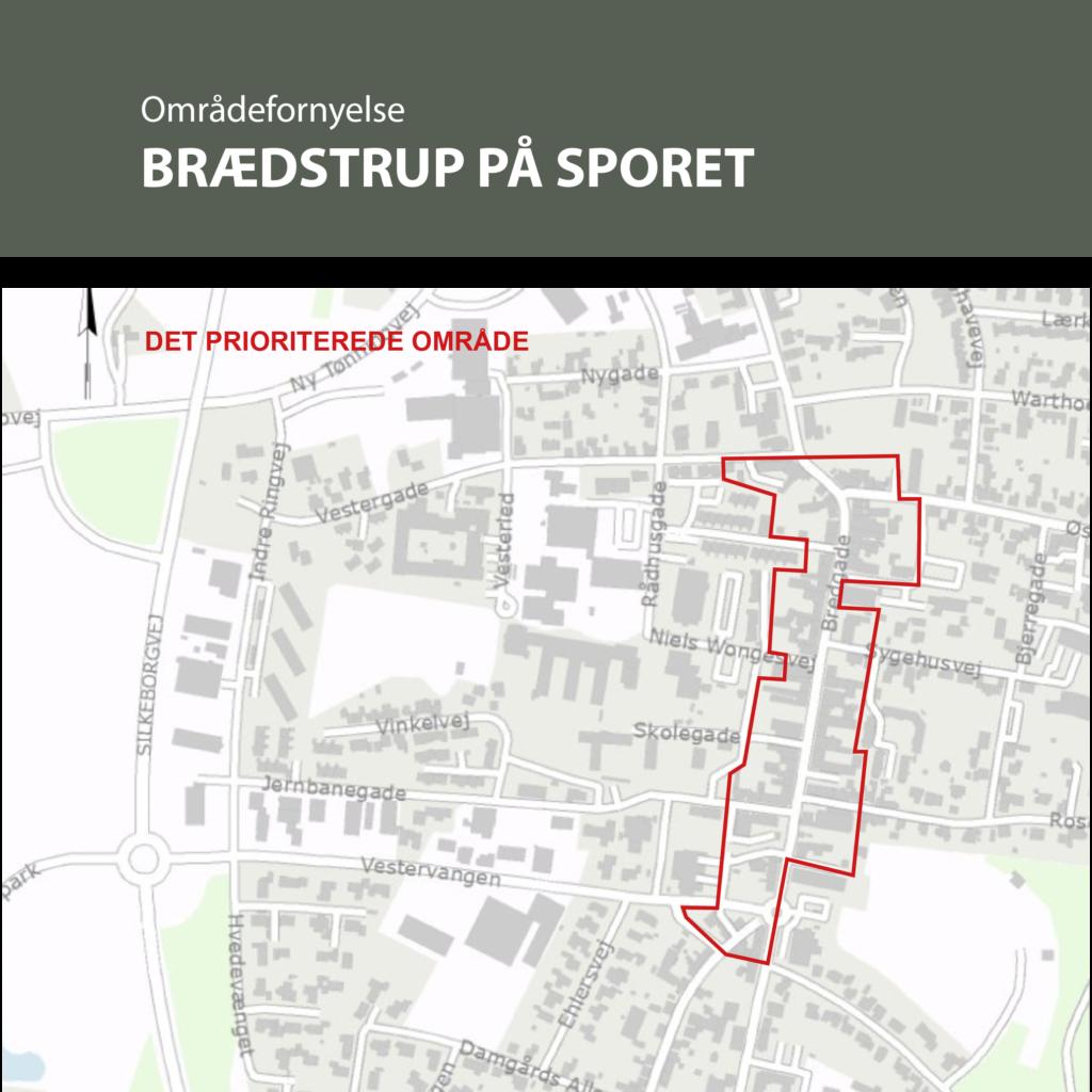 Områdefornyelse Brædstrup. Ejendomme indenfor områdeafgrænsningen kan søge om støtte til bygningsfornyelse.